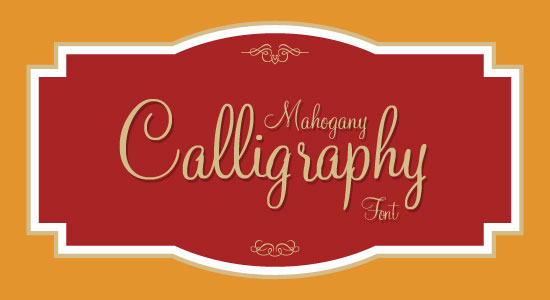Mahogany Script Best Beautiful Free Calligraphy Font Top 20 Best & Beautiful Free Calligraphy Fonts For Your 2013 Projects