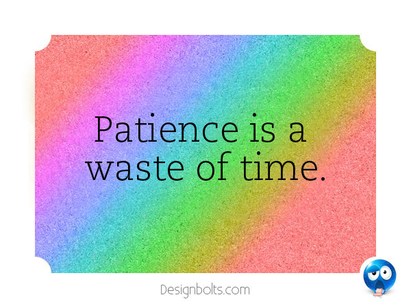 patience-waste-time