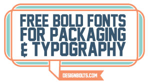 Free-Bold-Fonts-For-Packaging-&-Typography-With-Examples