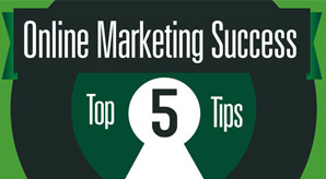 Top-5-Tips-of-online-marketing-success-infographics-2013