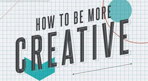 Real-Tips-How-To-Be-More-Creative