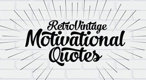 20+-Retro-Vintage-Motivational-Typography-Quotes