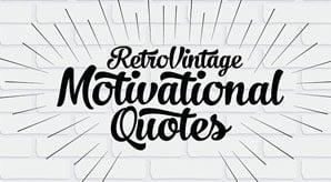 20+-Retro-Vintage-Motivational-Typography-Quotes