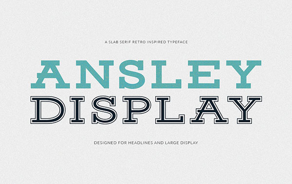 Ansley-Display-Free-Slab-Serif-Font