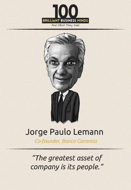 Jorge-Paulo-Lemann-Inspirational-Quote