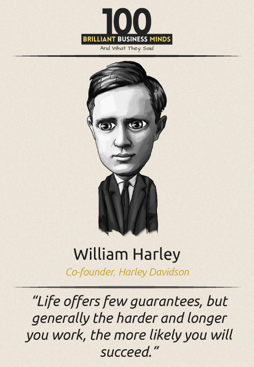 William-Harley-Inspirational-Quote
