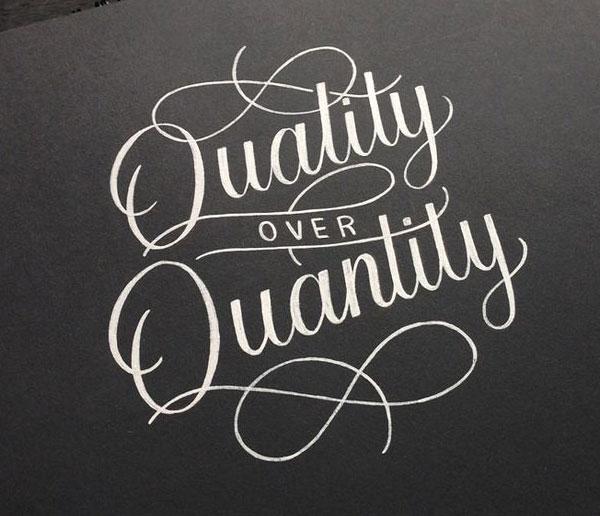 quality-not-quantity