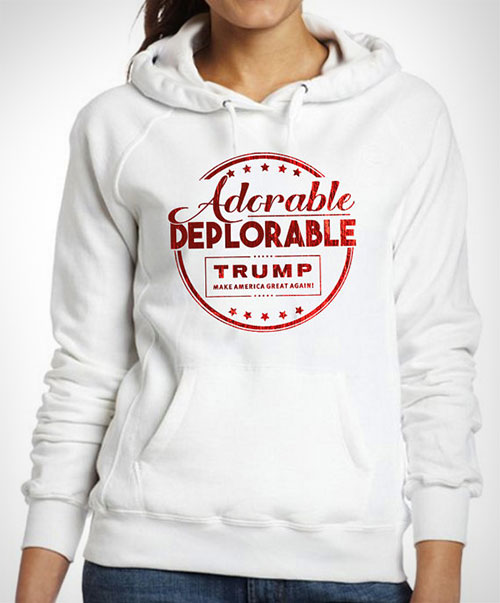 Trump for President 2016 Adorable Deplorable Ladies Pullover Hoodie
