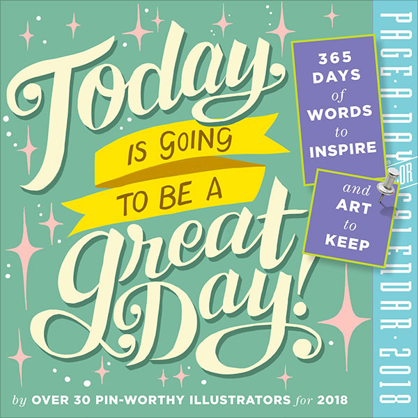 Today-Is-Going-to-Be-a-Great-Day!-Page-A-Day-Calendar-2018