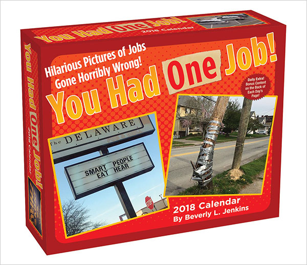 You-Had-One-Job-2018-Day-to-Day-Funniest-Calendar