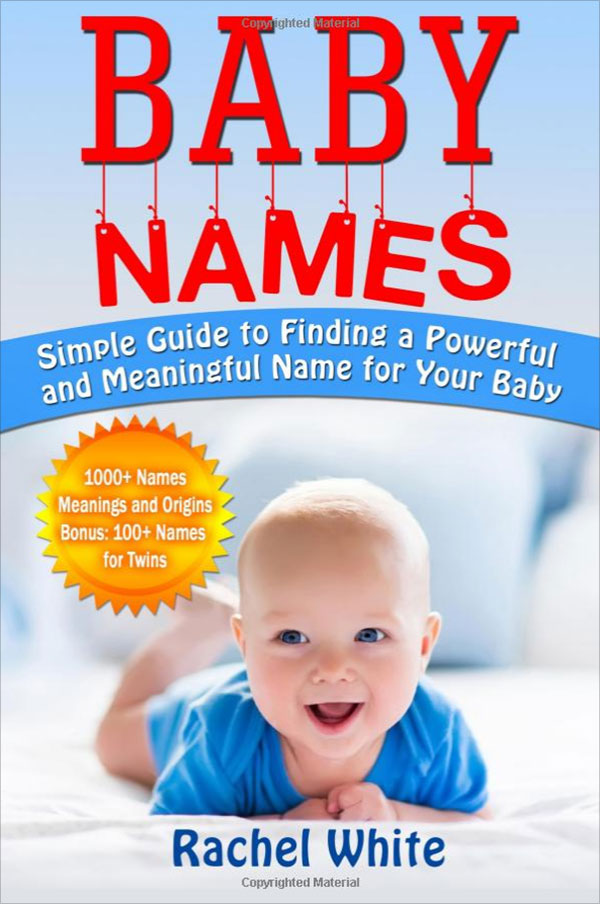 Simple Guide to Finding a Powerful and Meaningful Name for Your Baby