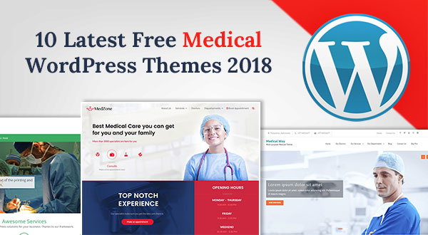 Top-10-Best-Free-Medical-WordPress-Themes-2018-for-Hospitals-&-Doctors